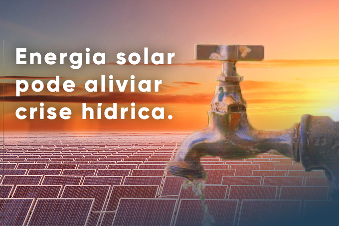 You are currently viewing ENERGIA SOLAR PODE ALIVIAR CRISE HÍDRICA
