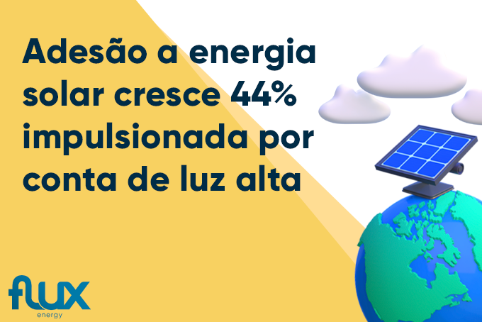 You are currently viewing Adesão a energia solar cresce 44% impulsionada por conta de luz alta