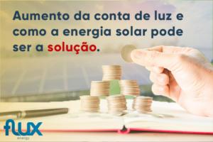 Read more about the article Energia em Alta: Entenda o aumento da conta de luz e como a energia solar pode ser a solução