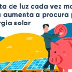 Com conta de luz cada vez mais cara, aumenta a procura por energia solar