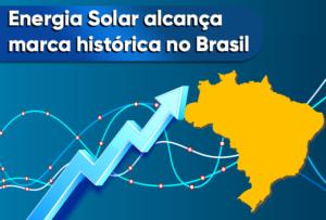Read more about the article Energia Solar alcança marca histórica no Brasil